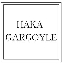 HAKA・GARGOYLE