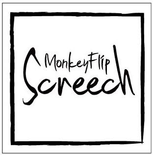 MonkeyFlip Screech